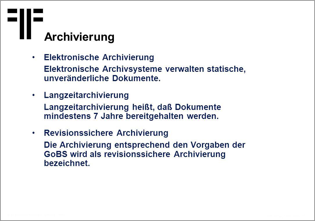 Archivierung Elektronische Archivierung