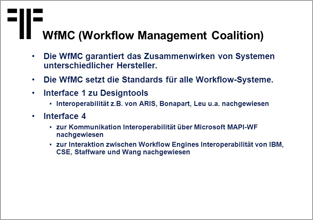 WfMC (Workflow Management Coalition)
