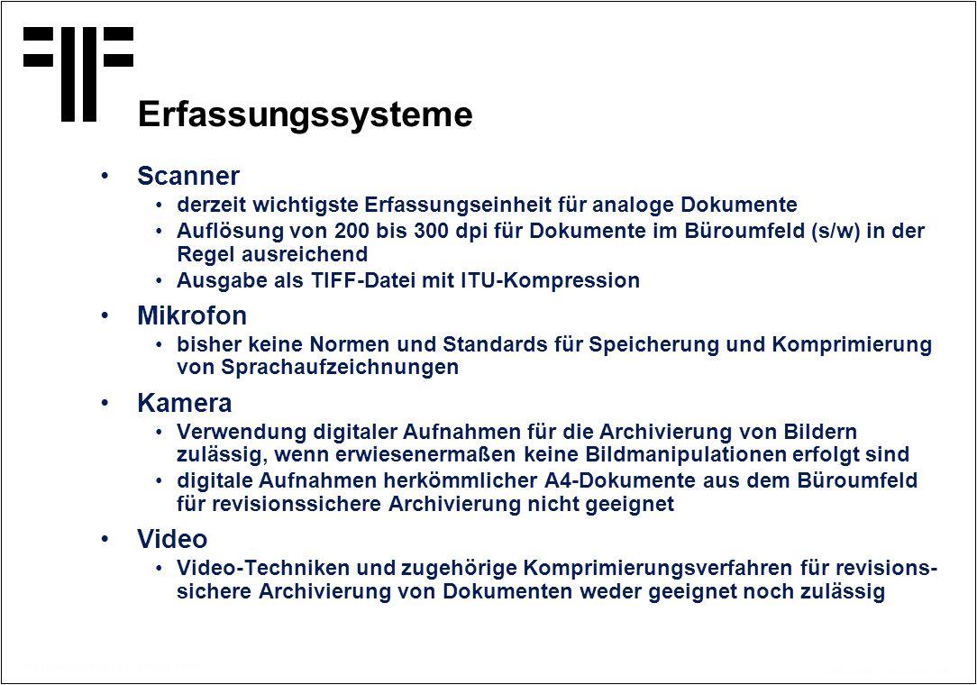 Erfassungssysteme Scanner Mikrofon Kamera Video