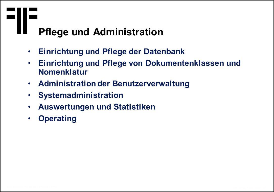 Pflege und Administration