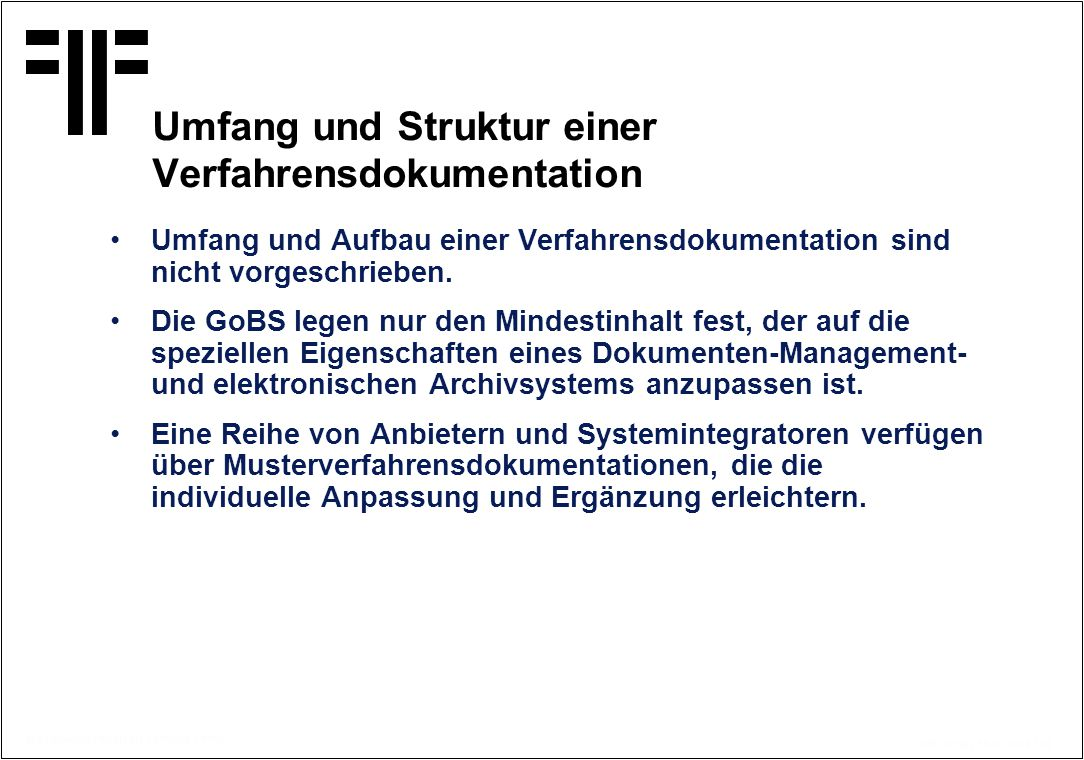 Umfang und Struktur einer Verfahrensdokumentation