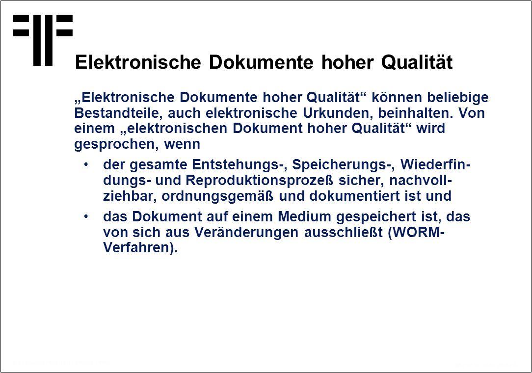 Elektronische Dokumente hoher Qualität