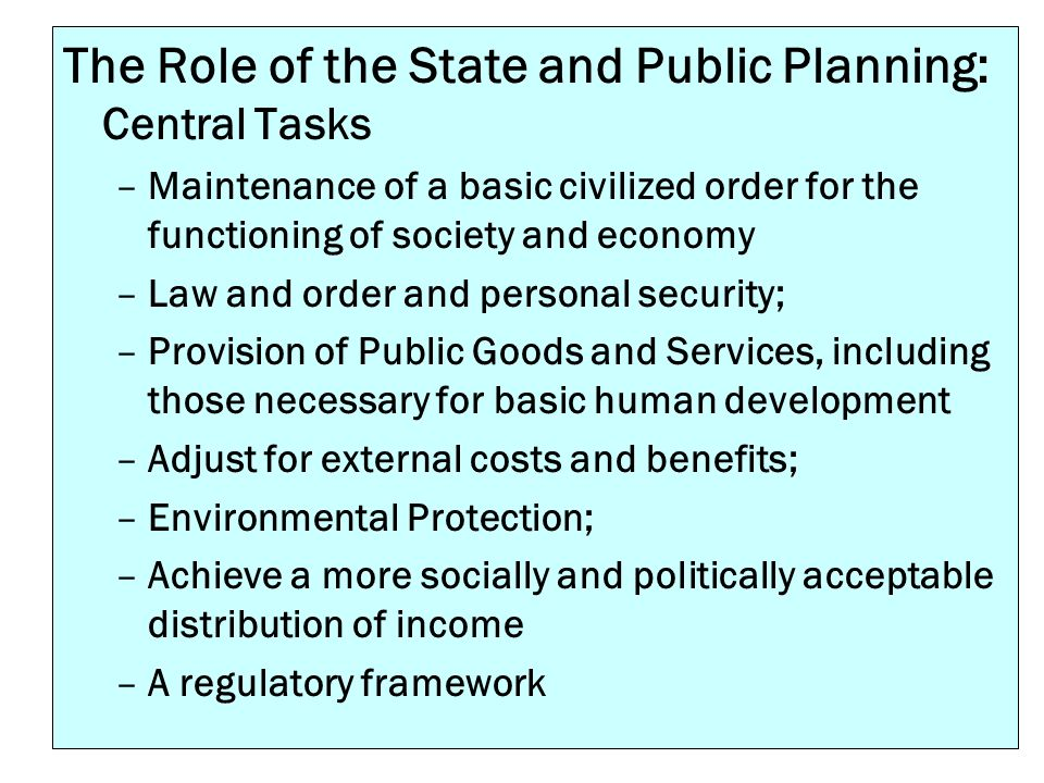 The Role of the State and Public Planning: Central Tasks