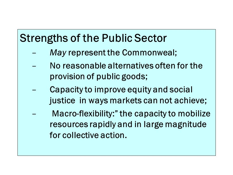 Strengths of the Public Sector