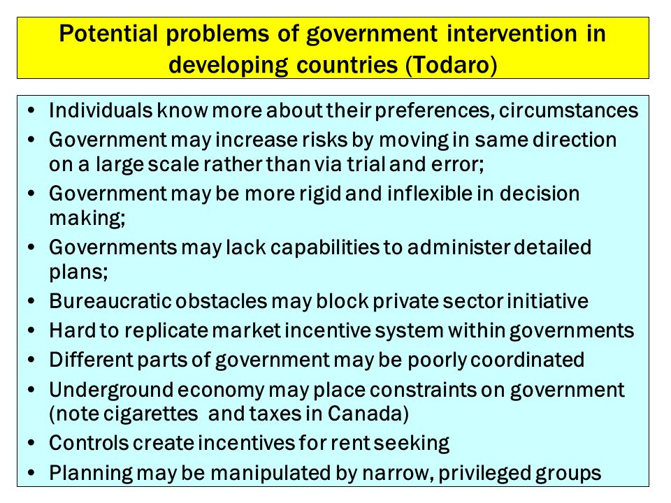 Potential problems of government intervention in developing countries (Todaro)