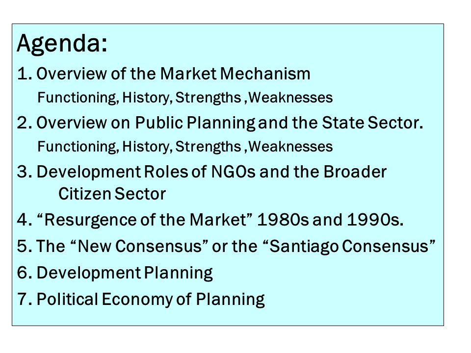 Agenda: 1. Overview of the Market Mechanism