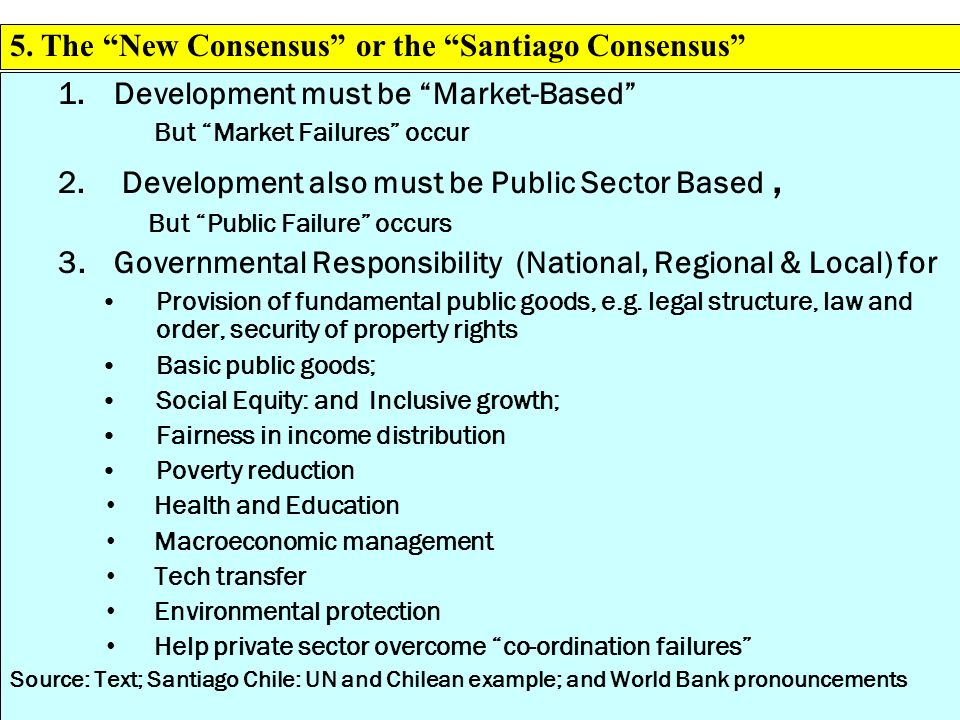 5. The New Consensus or the Santiago Consensus
