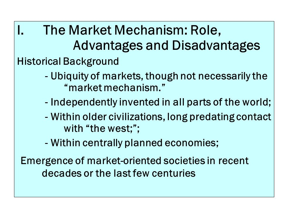 The Market Mechanism: Role, Advantages and Disadvantages