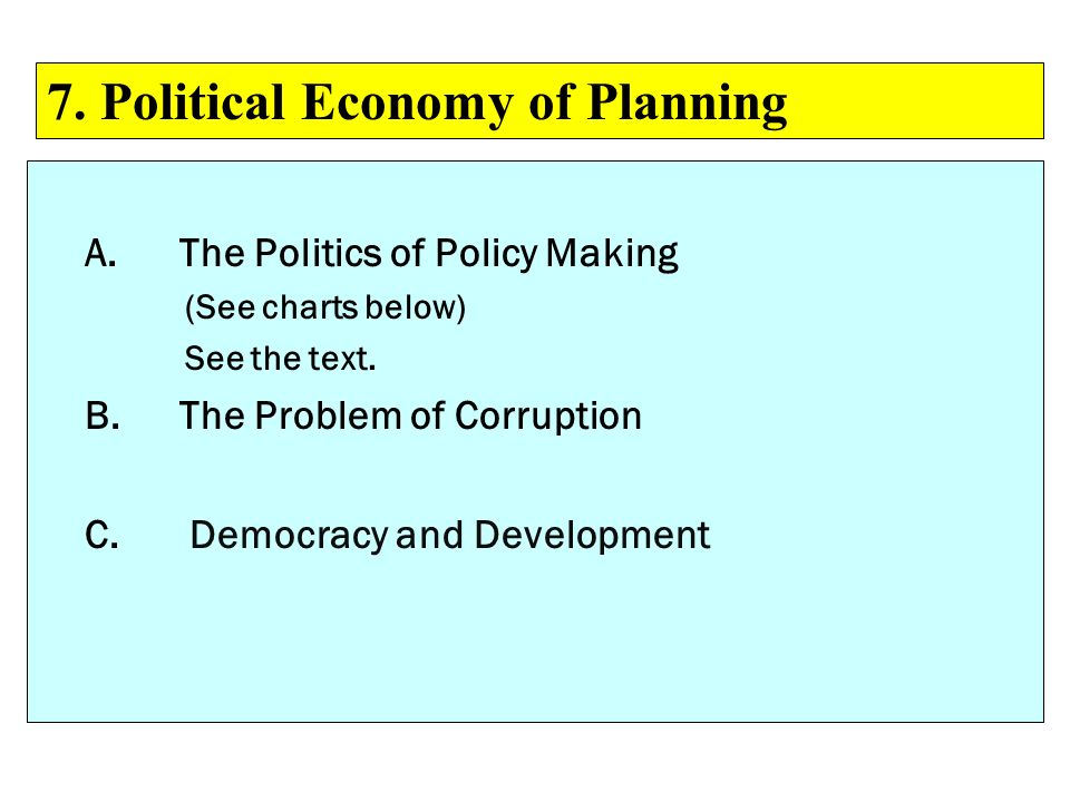 7. Political Economy of Planning