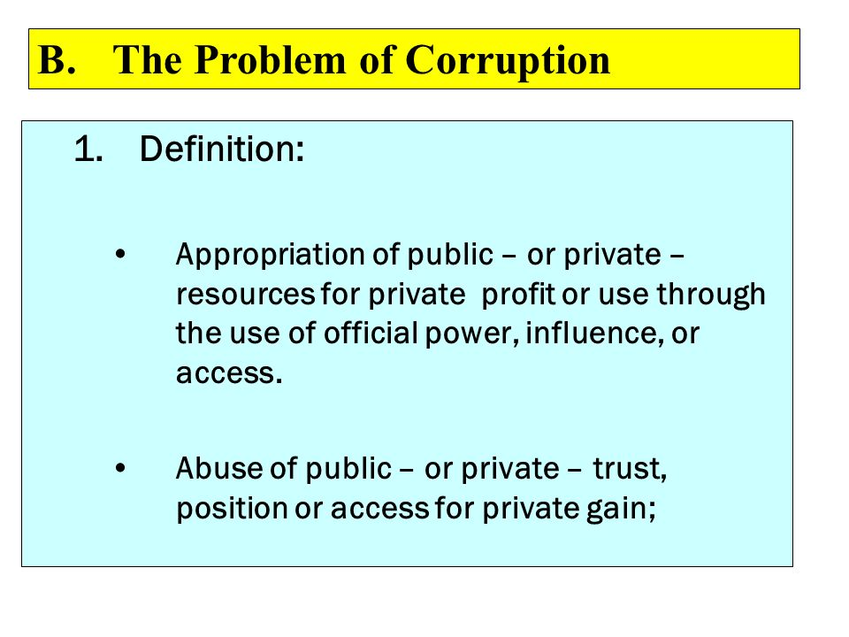 B. The Problem of Corruption