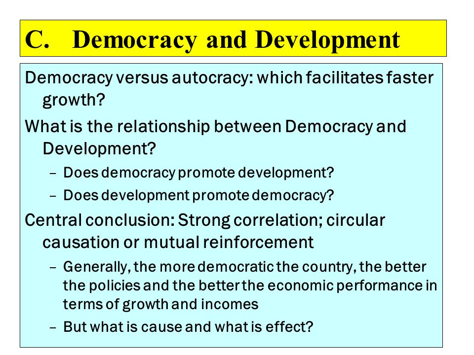 C. Democracy and Development