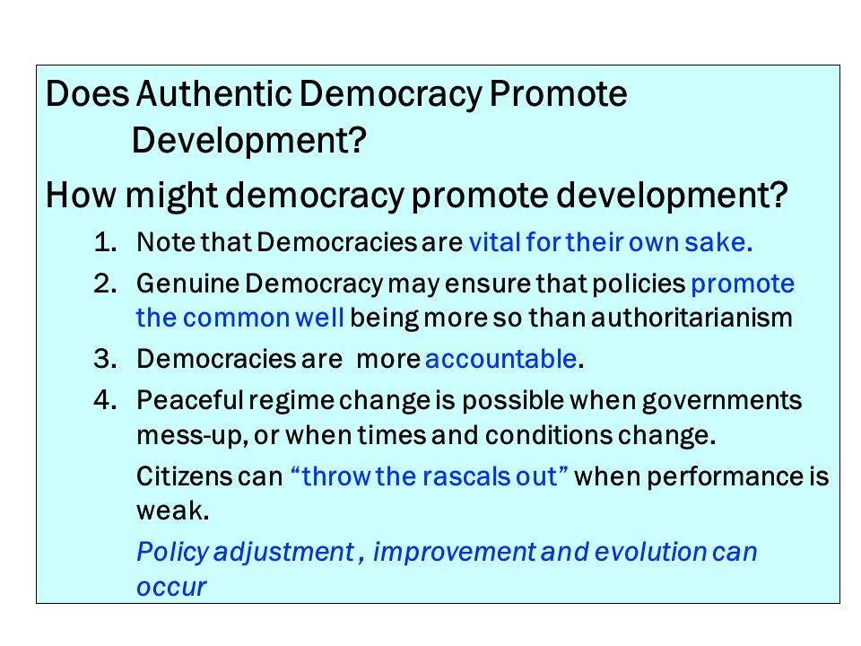 Does Authentic Democracy Promote Development