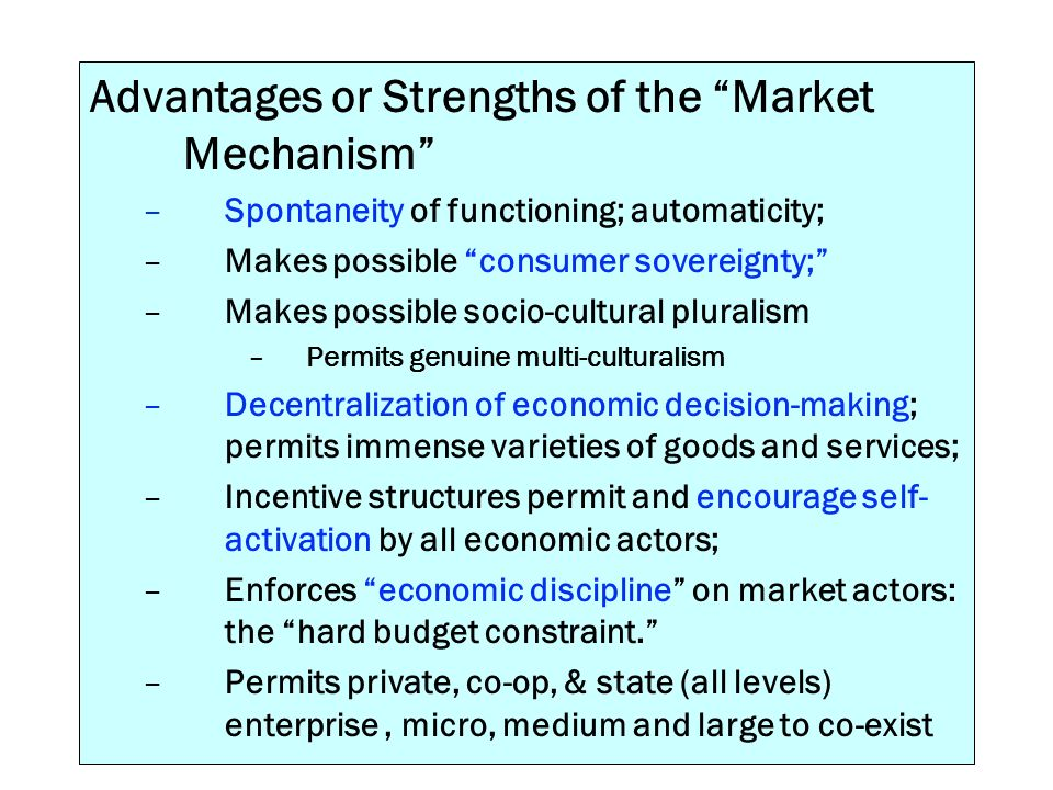 Advantages or Strengths of the Market Mechanism