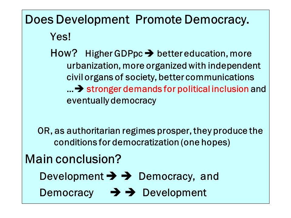 Does Development Promote Democracy.