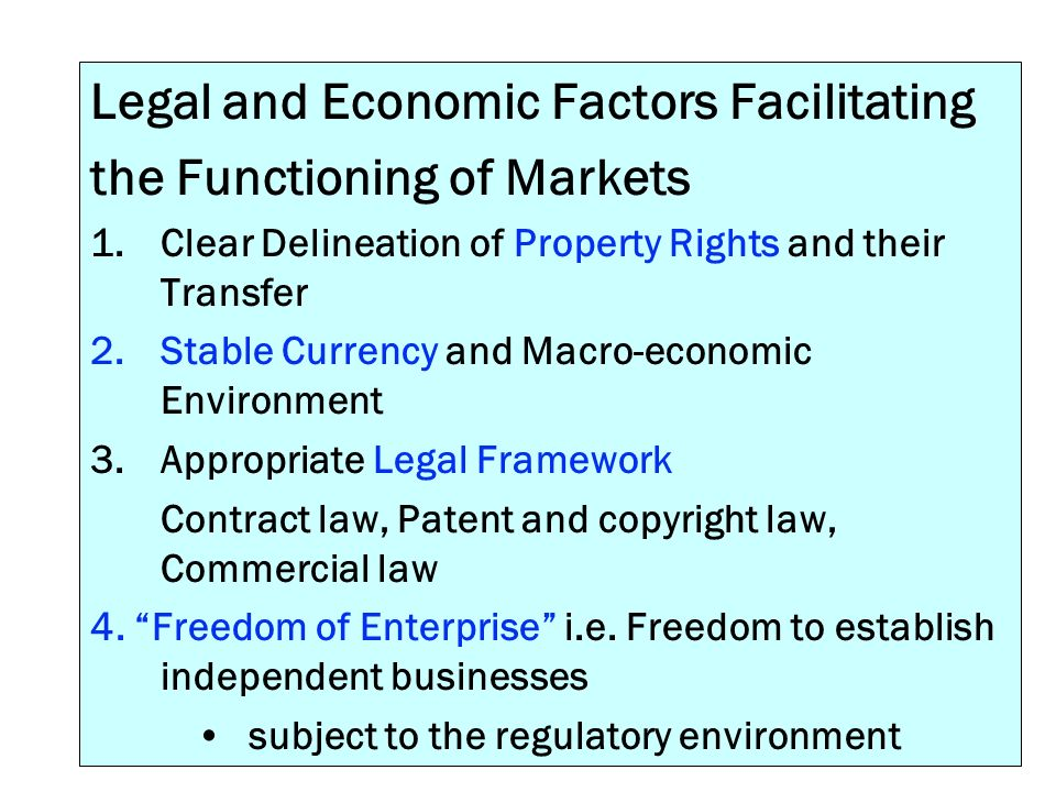 Legal and Economic Factors Facilitating the Functioning of Markets