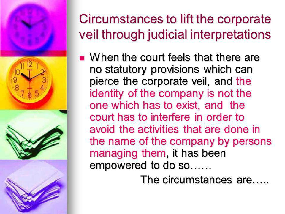 Circumstances to lift the corporate veil through judicial interpretations