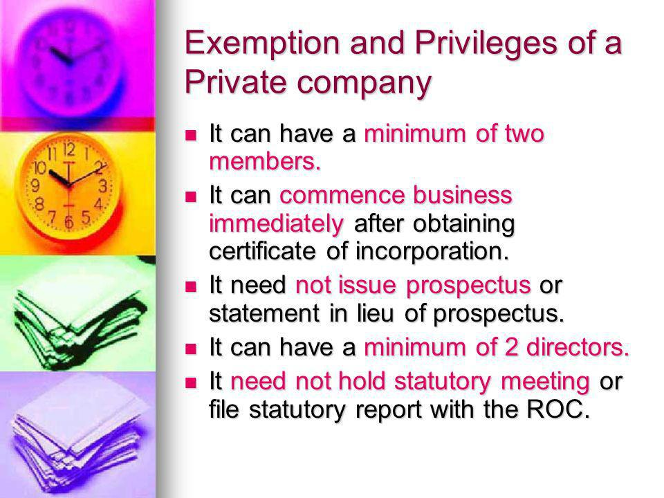 Exemption and Privileges of a Private company