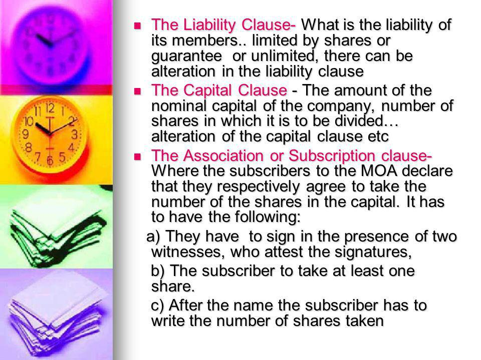 The Liability Clause- What is the liability of its members