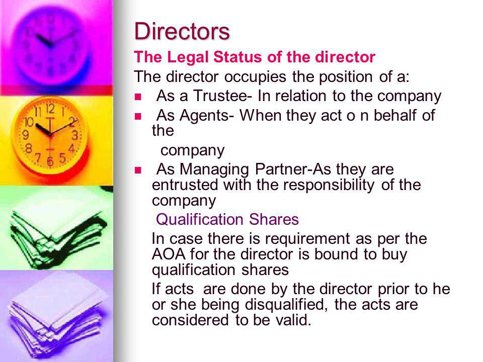 Directors The Legal Status of the director