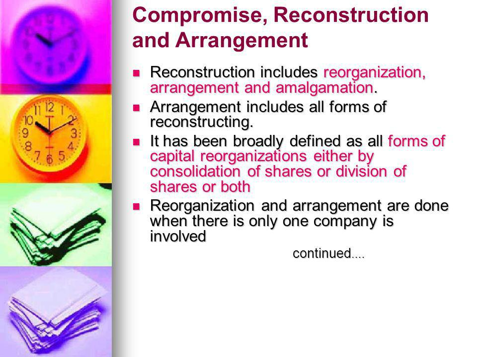 Compromise, Reconstruction and Arrangement