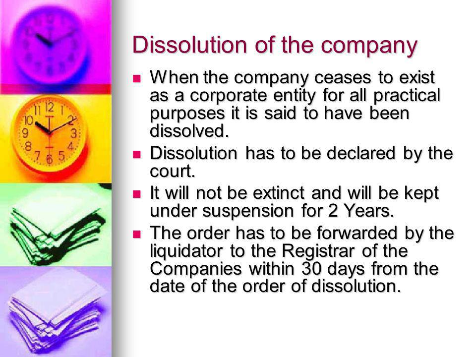 Dissolution of the company