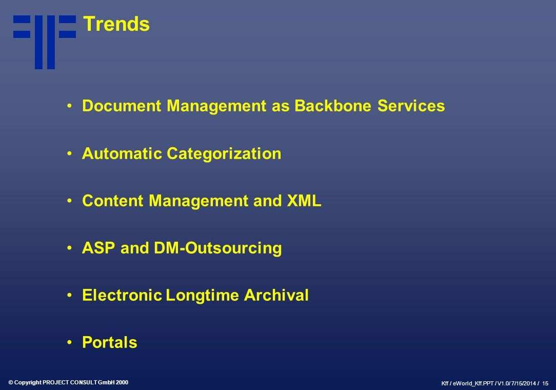Trends Document Management as Backbone Services