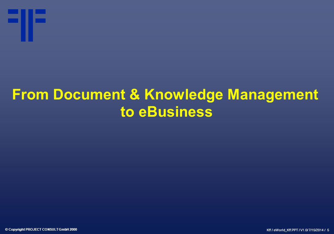 From Document & Knowledge Management to eBusiness