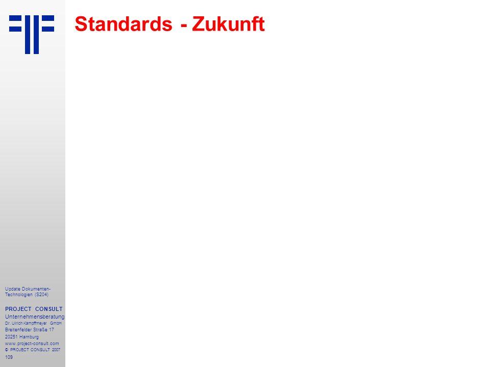 Standards - Zukunft PROJECT CONSULT Unternehmensberatung