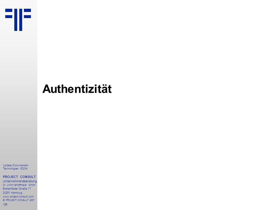 Authentizität PROJECT CONSULT Unternehmensberatung