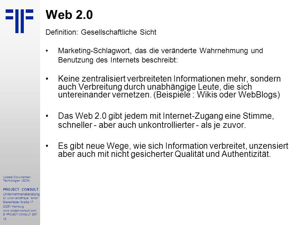 Web 2.0 Definition: Gesellschaftliche Sicht. Marketing-Schlagwort, das die veränderte Wahrnehmung und.