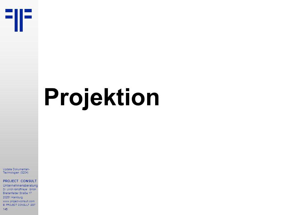 Projektion PROJECT CONSULT Unternehmensberatung