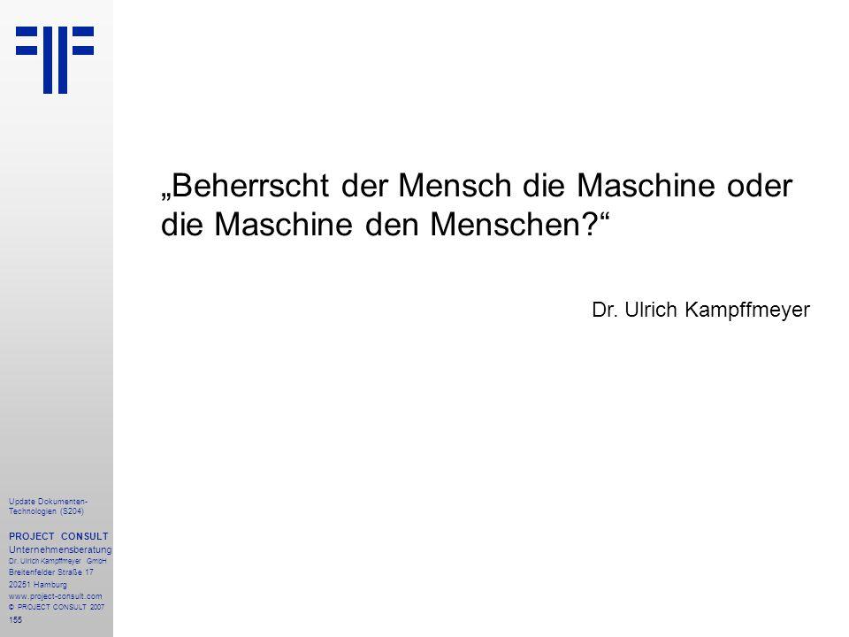 """""""Beherrscht der Mensch die Maschine oder die Maschine den Menschen"""