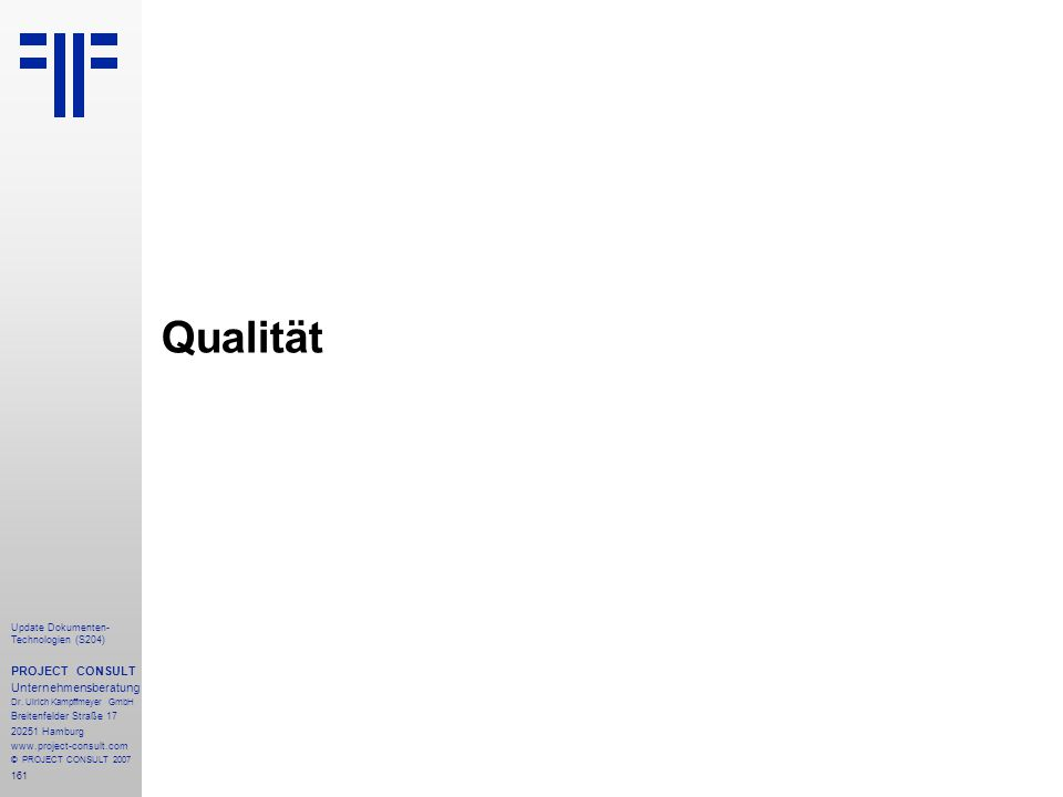 Qualität PROJECT CONSULT Unternehmensberatung