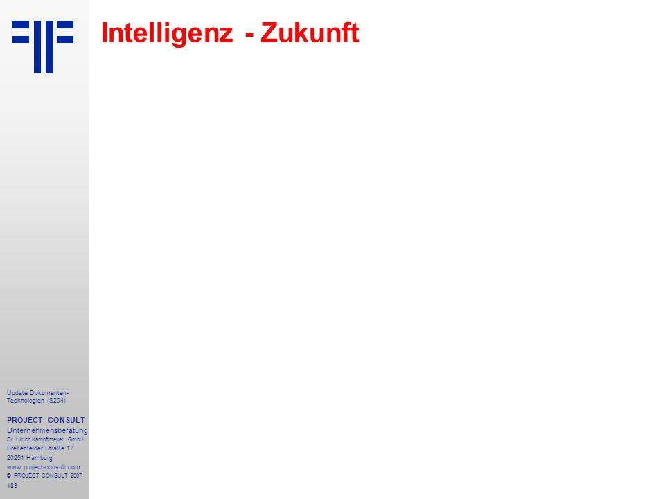 Intelligenz - Zukunft PROJECT CONSULT Unternehmensberatung