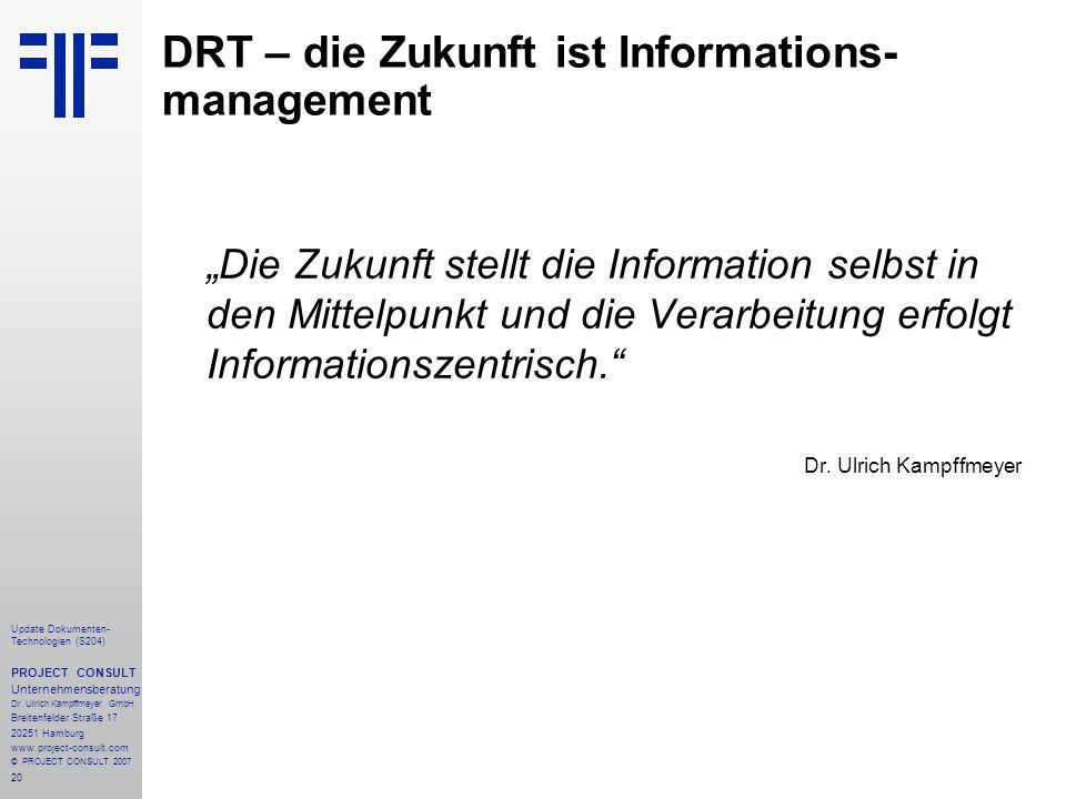 DRT – die Zukunft ist Informations-management