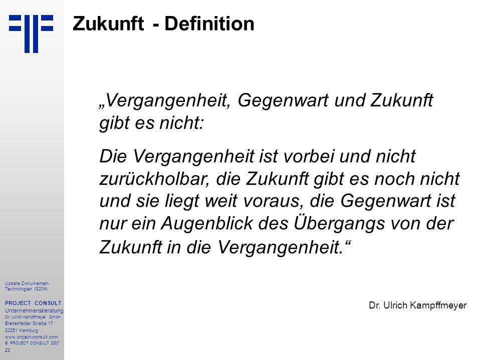 """Zukunft - Definition """"Vergangenheit, Gegenwart und Zukunft gibt es nicht:"""