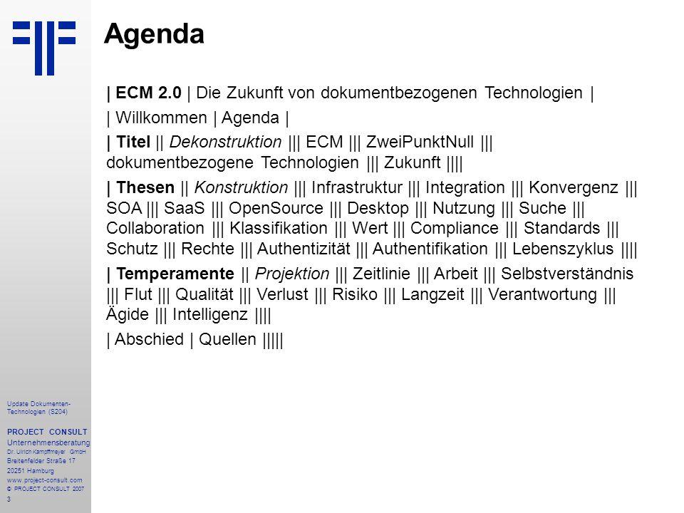 Agenda   ECM 2.0   Die Zukunft von dokumentbezogenen Technologien  