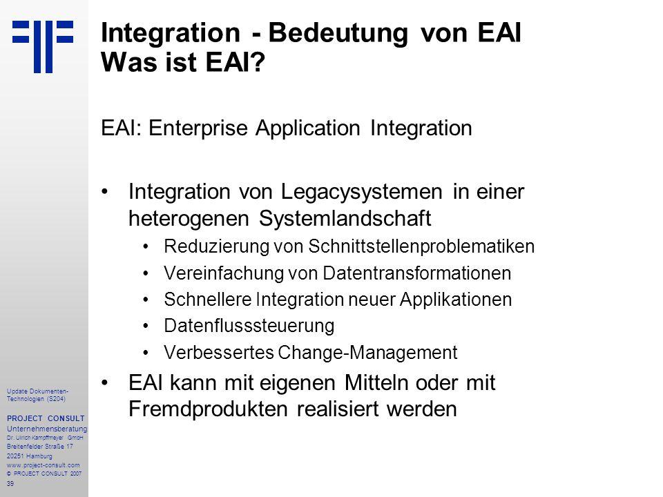 Integration - Bedeutung von EAI Was ist EAI
