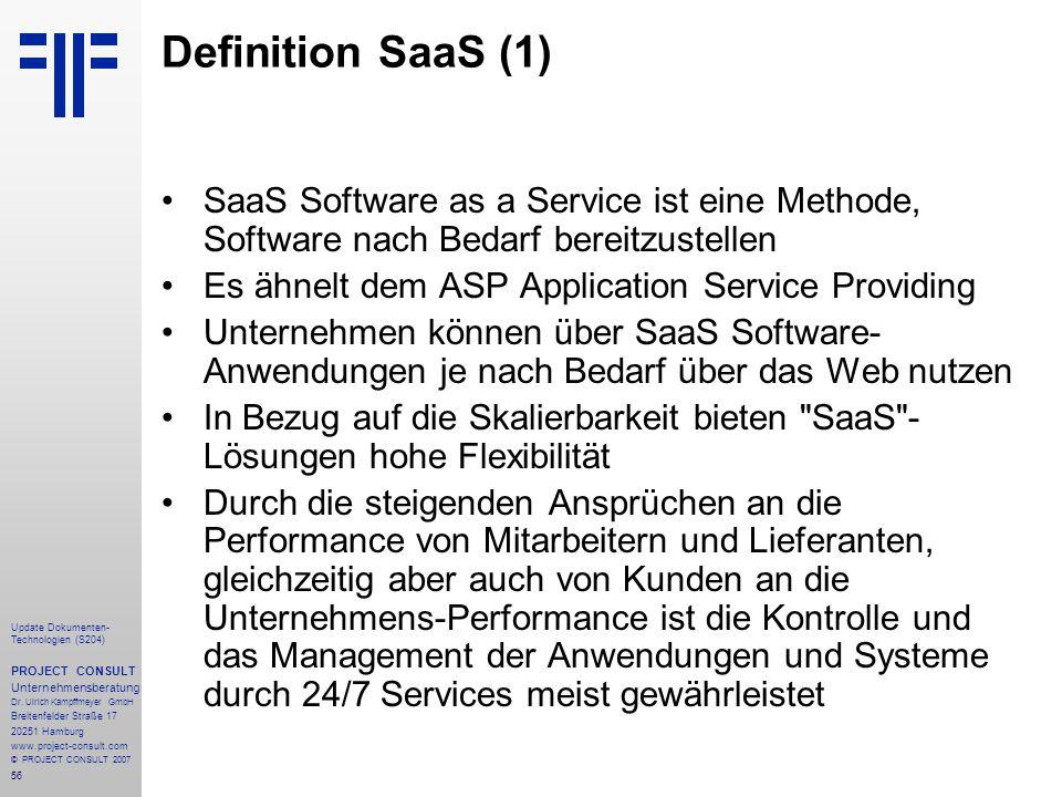 Definition SaaS (1) SaaS Software as a Service ist eine Methode, Software nach Bedarf bereitzustellen.