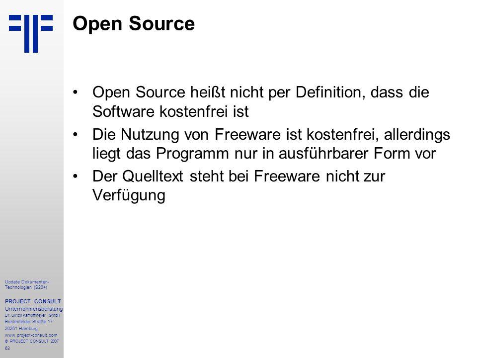 Open Source Open Source heißt nicht per Definition, dass die Software kostenfrei ist.