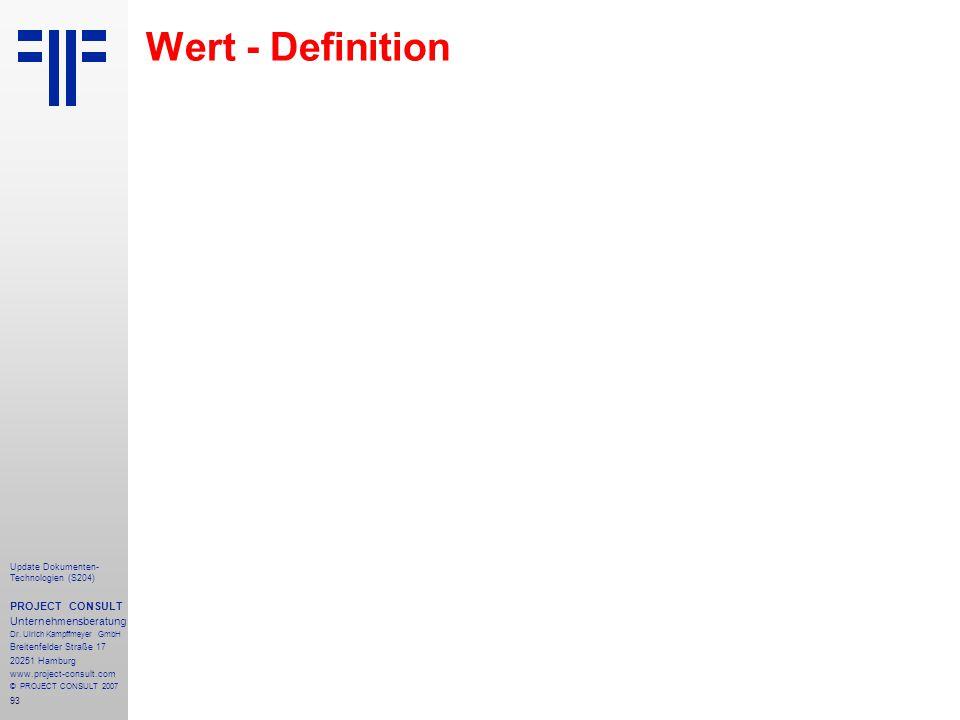 Wert - Definition PROJECT CONSULT Unternehmensberatung