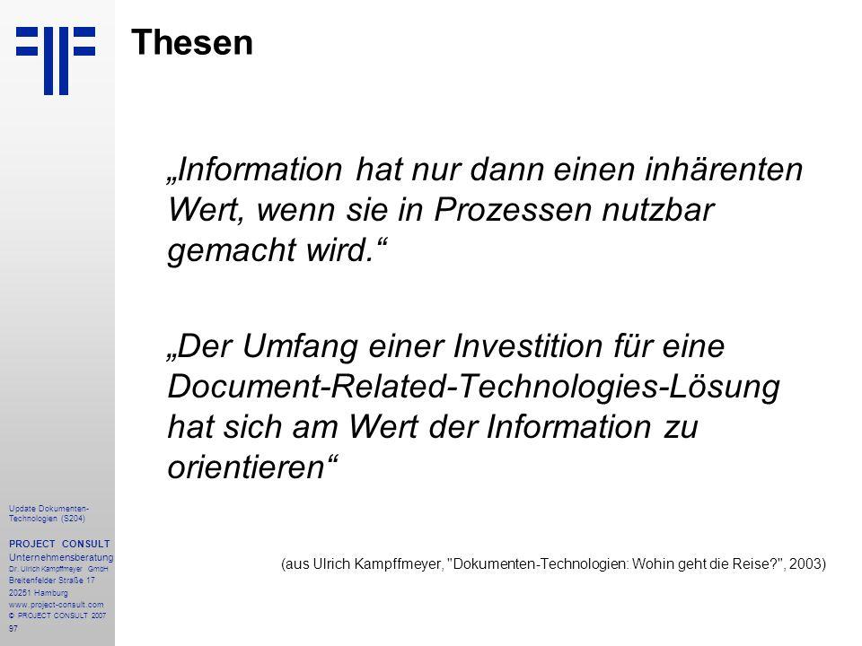"""Thesen """"Information hat nur dann einen inhärenten Wert, wenn sie in Prozessen nutzbar gemacht wird."""