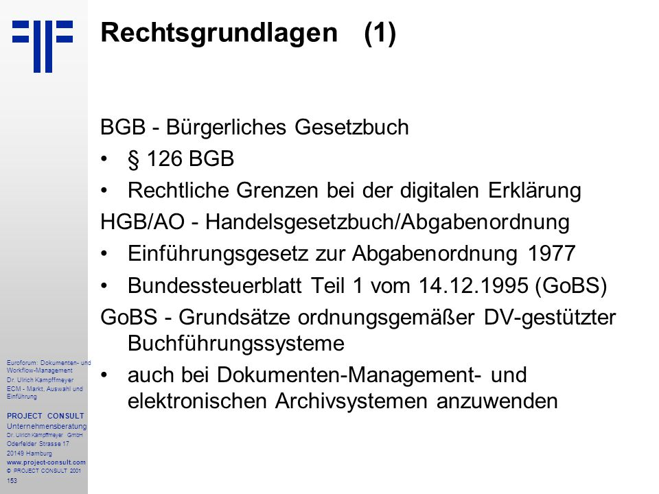Rechtsgrundlagen (1) BGB - Bürgerliches Gesetzbuch § 126 BGB