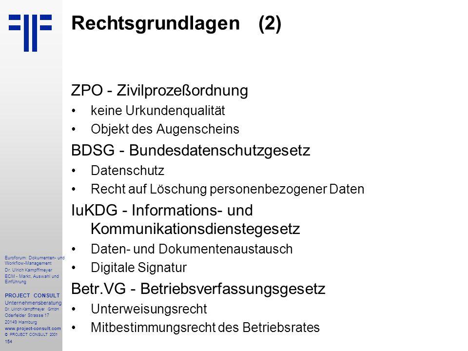 Rechtsgrundlagen (2) ZPO - Zivilprozeßordnung