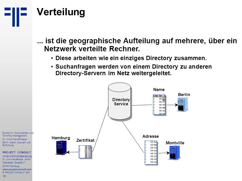 Verteilung ... ist die geographische Aufteilung auf mehrere, über ein Netzwerk verteilte Rechner.