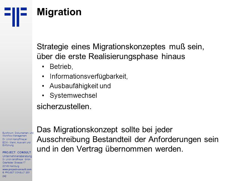 Migration Strategie eines Migrationskonzeptes muß sein, über die erste Realisierungsphase hinaus. Betrieb,