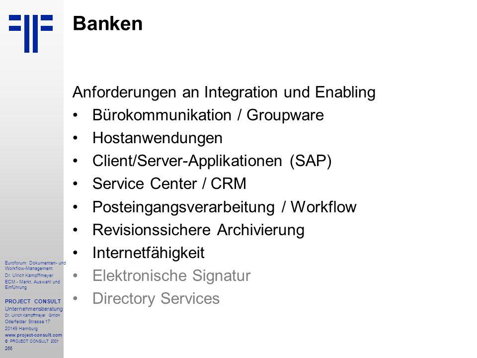 Banken Anforderungen an Integration und Enabling