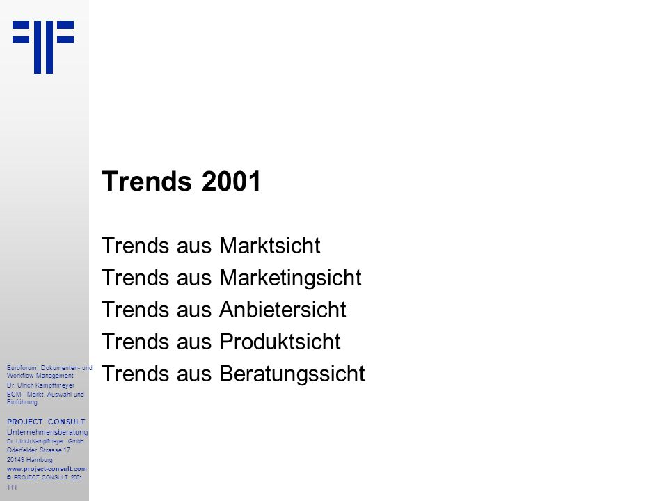 Trends 2001 Trends aus Marktsicht Trends aus Marketingsicht
