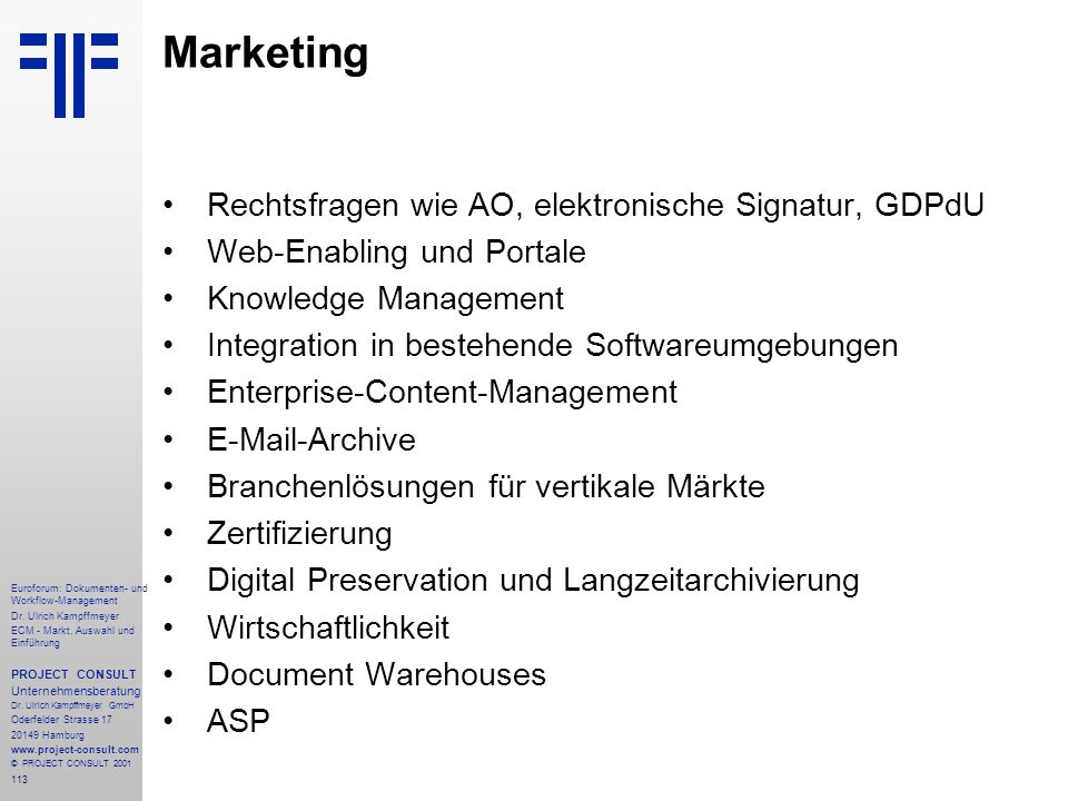 Marketing Rechtsfragen wie AO, elektronische Signatur, GDPdU