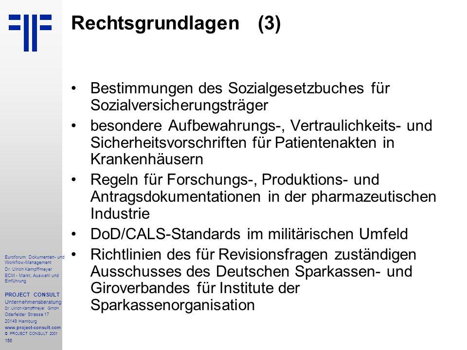 Rechtsgrundlagen (3) Bestimmungen des Sozialgesetzbuches für Sozialversicherungsträger.